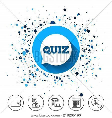 Button on circles background. Quiz check in speech bubble sign icon. Questions and answers game symbol. Calendar line icon. And more line signs. Random circles. Editable stroke. Vector