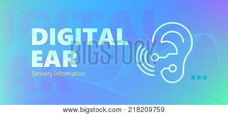 Blue colored sensory information vector banner with Digital ear words and robotic ear icon in outline style.