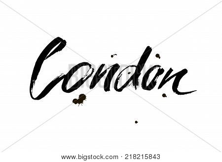 London. Capital of United Kingdom. Ink hand lettering. Modern brush calligraphy. Isolated on white background.With love from London. Vector