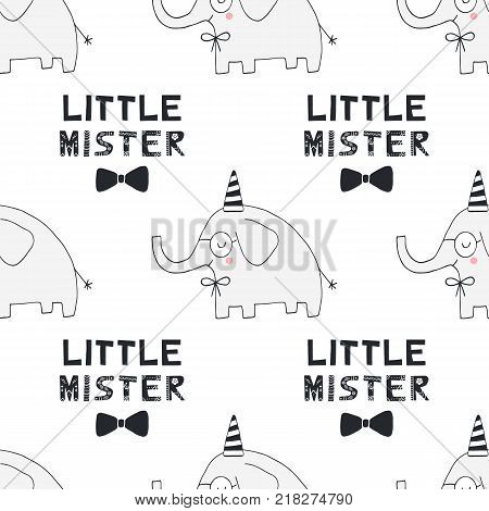 Little Mister - nursery birthday seamless pattern with elephant and lettering in scandinavian style. Monochrome vector illustration.