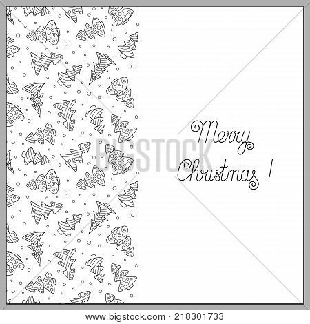 Christmas Pattern Continuous to Right and to Left. Template with Black and White Contour Ornament of New Year Trees for Postcard Greeting Card Invitation Congratulation Wish.