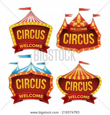 Circus Sign Set Vector. Night Carnival Sign. Circus Tent Poster. Carnival Light Bulb Frame. Isolated Illustration