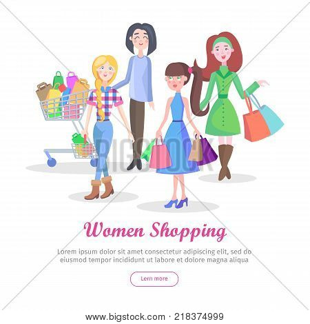 Women shopping conceptual banner. Beautiful women make purchases with shopping trolley, baskets and bags vector illustrations on white background. Holiday shopping concept for sale promotions web page
