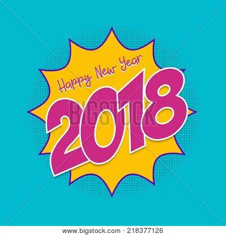 Happy New Year 2018 Pop Art Comic Greeting Card