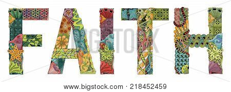 Hand-painted art design. Hand drawn illustration word faith for t-shirt and other decoration