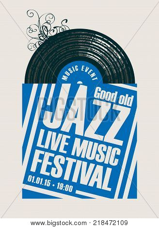 Vector poster for a jazz festival live music with vinyl record in blue and white cover in retro style on white background
