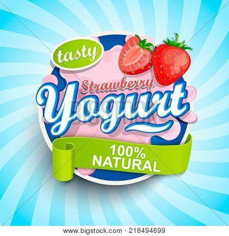 Fresh and Natural Strawberry Yogurt label splash with ribbon on blue sunburst background for logo, template, label, emblem for groceries, stores, packaging and advertising. Vector illustration.