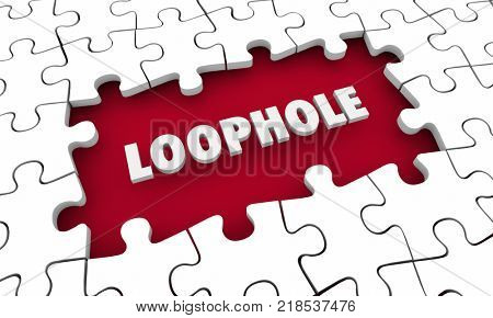 Loophole Puzzle Gap Hole Breaking Rules 3d Illustration