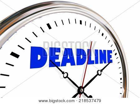 Deadline Clock Due Limited Time Hands Ticking 3d Illustration