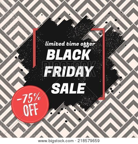 Black Friday Sale lettering promote banner ads with discount. Save up to 75 sale. Shopping Day sale offer, banner template. Autumn Shop market poster design. Vector illustration