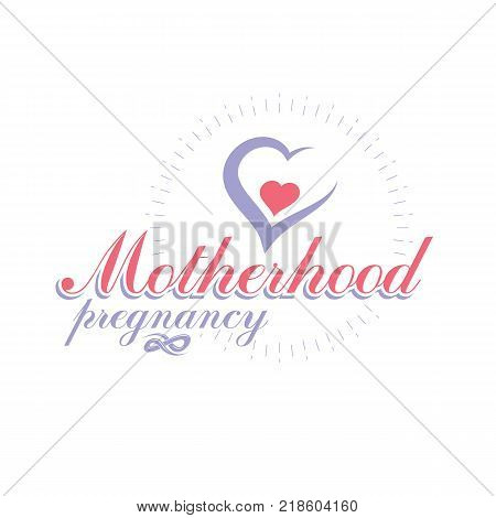 Vector heart hand-drawn emblem isolated on white. New life conceptual symbol. Prenatal center and motherhood preparing clinic emblem