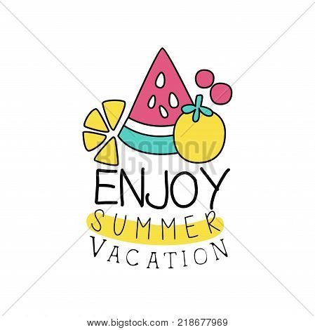 Summer vacation logo with abstract fruits. Kids drawing style. Colorful line emblem. Doodle element for holiday party poster, banner, sticker. Cartoon vector illustration isolated on white background.