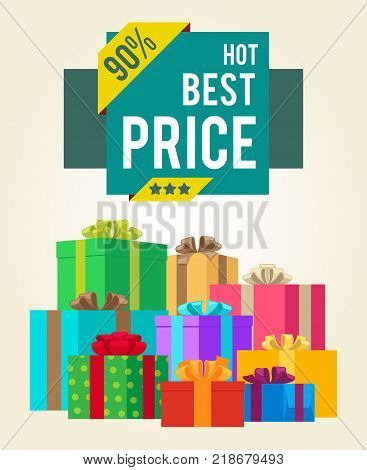 Hot best price discounts super final total 90 sale offer now sticker labels on banners with present festive gift boxes vector illustration poster