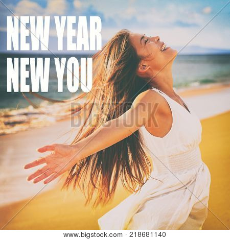 NEW YEAR, NEW YOU motivation quote for social media post. New Year resolution message for self improvement and life change. Happy Asian woman in freedom for self-confidence choice for the New Year.