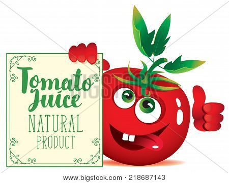 Vector banner for natural fresh juice with funny character tomato and signboard with inscription Tomato juice