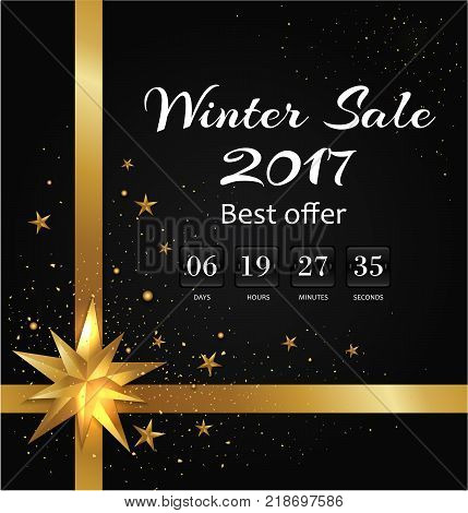 Winter sale poster with back-off timer to Christmas holidays. 2017 best offer proposition till the end of year vector with gold bow and stars on black