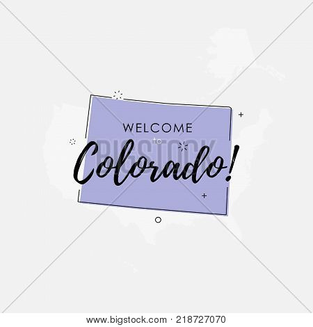 Vector illustration of greeting sign with welcome to Colorado text and state silhouette.