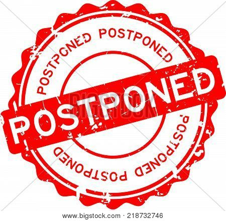 Grunge red postponed word round rubber seal stamp on white background