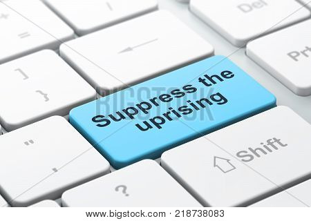 Political concept: computer keyboard with word Suppress The Uprising, selected focus on enter button background, 3D rendering