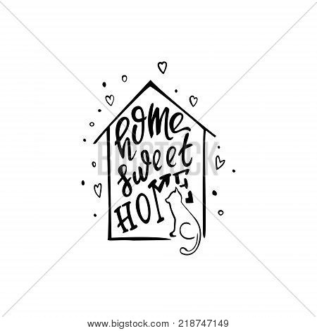 Home sweet home. Vector inspirational quote about home.