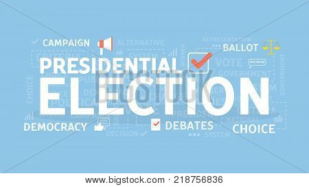 Presidential election concept illustration. Idea of politics, president and campaign.