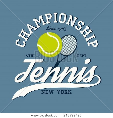 Tennis sports apparel with racket and ball. New York championship. Typography emblem for t-shirt. Design for athletic clothes print. Vector illustration.