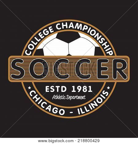 Soccer sports apparel with football ball. Chicago, Illinois college championship. Typography emblem for t-shirt. Design for athletic clothes print. Vector illustration.
