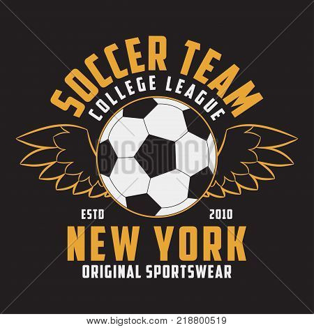 Soccer sports apparel with football ball with wings. Typography emblem for t-shirt. Design for athletic clothes print. Vector illustration.