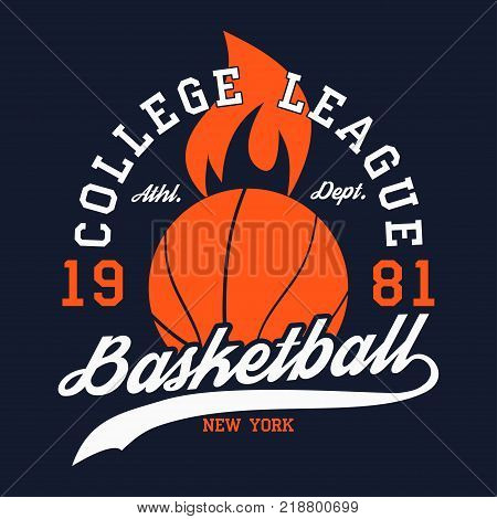 Basketball sports apparel with fiery ball. New York college league. Typography emblem for t-shirt. Design for athletic clothes print. Vector illustration.