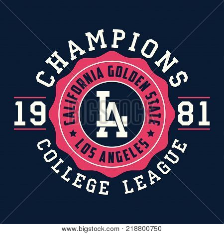 Los Angeles, California typography for design clothes. Graphics for print product, t-shirt, vintage sport apparel. Champions of college league. Vector illustration.