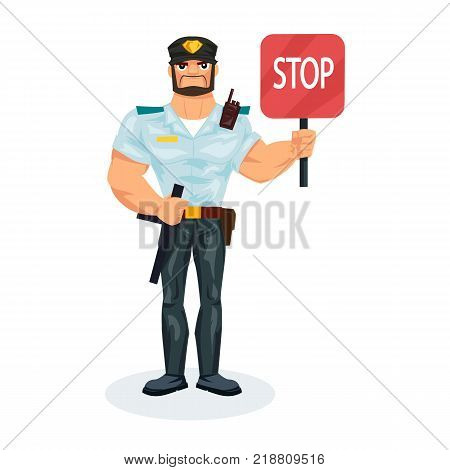 Policeman working cartoon character person in working situations. Policeman officer, in working clothes, in form, holds the stop sign in his hands, delays the offenders. Vector illustration.