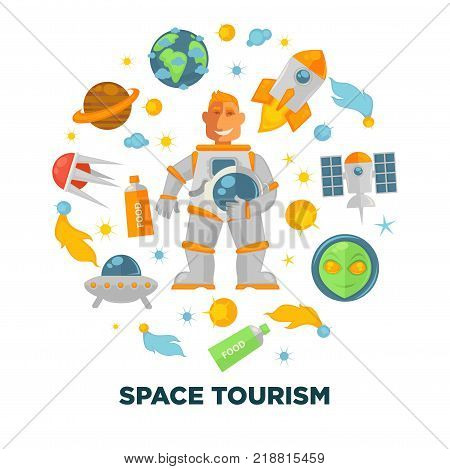 Space tourism promotional poster with spaceman in pressure suit, powerful spaceships, food in tubes, big planets, alien head and space bodies vector illustrations in circle on white background.