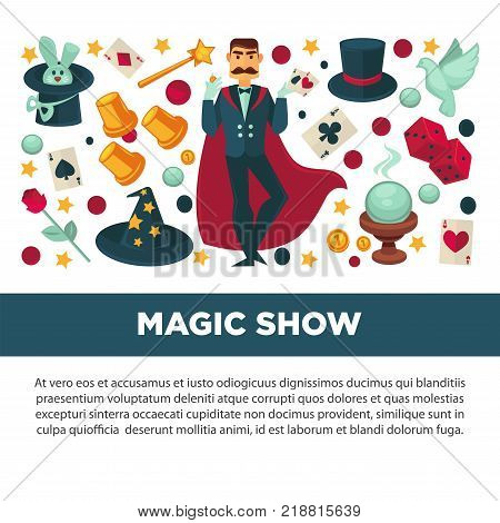 Magic show promotional poster with magician in suit with long red cloak, tall hats, equipment for tricks and adorable animals isolated cartoon flat vector illustrations set on white background.