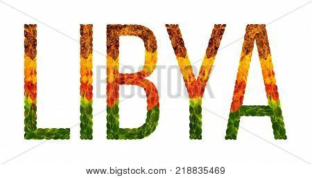 libya. word is written with leaves white isolated background, banner for printing. Beautiful inscription poster of color leaves libya