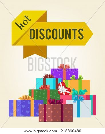 Hot discounts price reduction clearance sale arrow shape labels on poster with mountains of gift boxes vector illustration isolated on white background