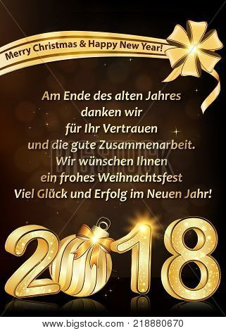 Thank you business German greeting card for New Year 2018. Text translation: At the end of the year we want to thank you for your trust and cooperation. We wish you Merry Christmas and Happy New Year