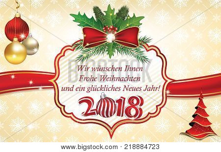 2018 Christmas / New Year greeting card designed for the German speaking clients. Text translation: We wish you a Merry Christmas and a Happy New Year!