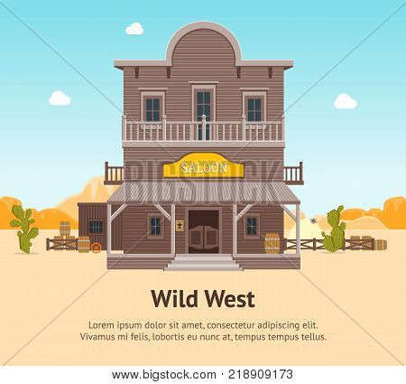 Cartoon Building Saloon on a Wild West Landscape Background Card Poster Wooden Old House Cowboy Bar Flat Style Design. Vector illustration