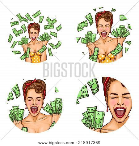 Vector set of female round avatars for users of social networks, blogs, profile icons. Pop art happy girl with excited face and wide-open mouth, standing in falling dollars, holding pile of cash money