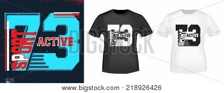 T-shirt print design. 73 active sport vintage stamp and t shirt mockup. Printing and badge applique label t-shirts, jeans, casual wear. Vector illustration.