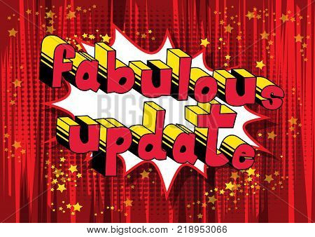 Fabulous Update - Comic book style word on abstract background. poster