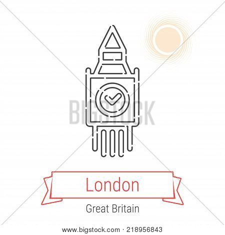 London, Great Britain Vector Line Icon with Red Ribbon Isolated on White. London Landmark - Emblem - Print - Label - Symbol. Big Ben Tower Pictogram. World Cities Collection.