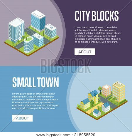 Modern city blocks and small town isometric vector illustration. Skyscrapers with glass facades, city streets with urban infrastructure and decorative plants. Downtown landscape, residential quarter.
