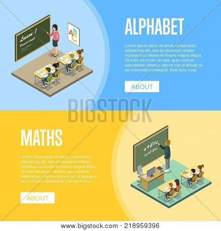 Alphabet and maths lessons at school isometric posters. Children sitting at table in classroom and studying, teacher near blackboard vector illustration. Primary school education 3D concept.
