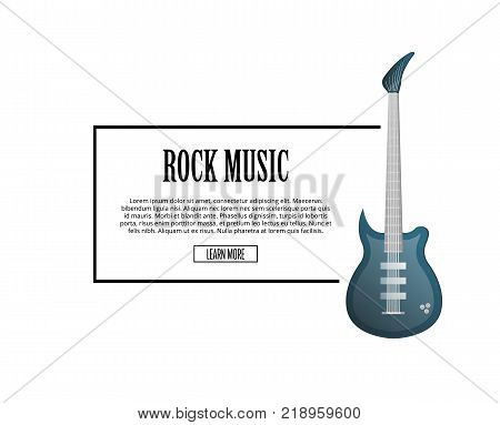 Rock music poster with classic electric guitar in flat style. Music shop banner or musical rock-n-roll festival symbol isolated on white background. Popular acoustic entertainment vector illustration