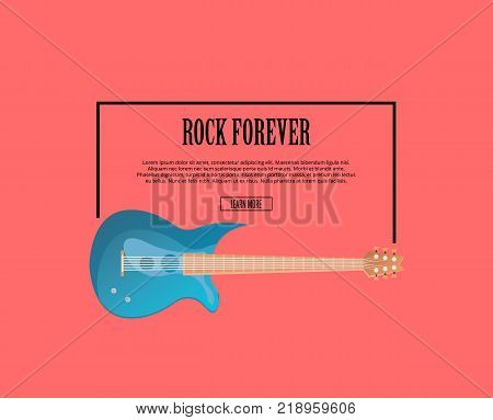 Rock forever poster with blue classic acoustic guitar in flat style. Music shop banner or musical rock-n-roll festival isolated symbol. Popular music entertainment vector illustration