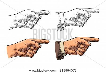 Pointing finger. Male hand in sleeve suit and without. Vector color and black vintage engraved illustration isolated on a white background. Hand sign for web, poster, info graphic