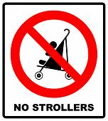 No strollers or pushchair forbidden sign. Warning red prohibition symbol. Vector illustration isolated on white. Black simple style pictogram in red circle. No children carriage icon. poster