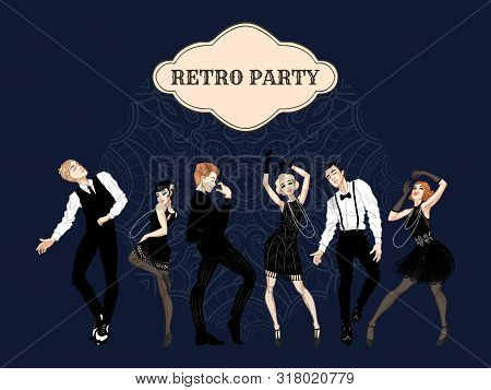 Retro Party Card, Men And Women Dressed In 1920s Style Dancing, Flapper Girls, Handsome Guys In Vint