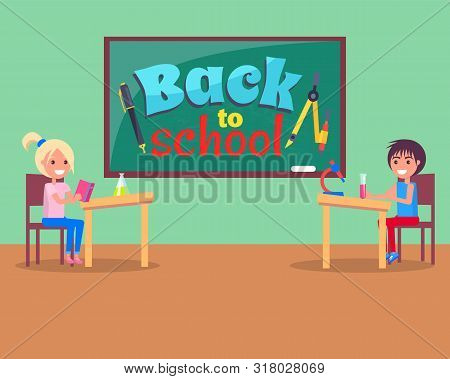Boy And Girl Classmates In Classroom, Back To School Sign On Chalkboard Vector. Stationery Items, Pe